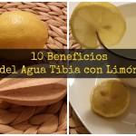 10 Beneficios del agua tibia con Limón