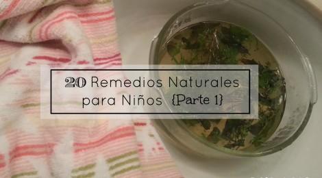 20 Remedios Naturales para Niños {Parte 1}